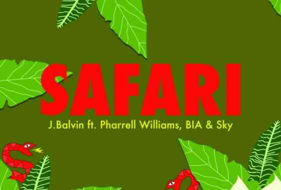 "Estreno Mundial de ""SAFARI"" (J Balvin Featuring PHARRELL WILLIAMS, BIA, & SKY) Hoy por VEVO"